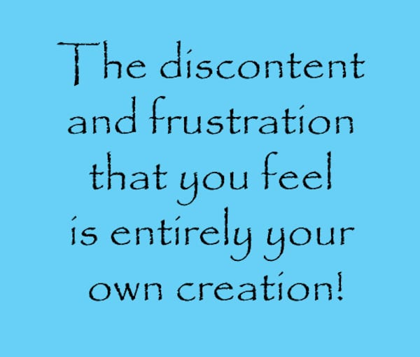 discontent and frustration